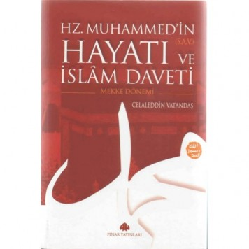 Hz.Muhammed'in Hayatı Ve İslam Daveti